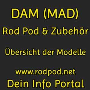DAM Rod Pod Übersicht
