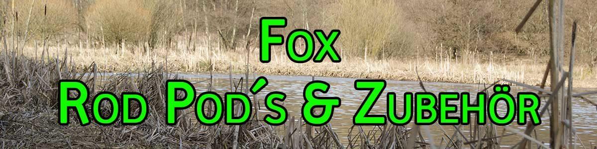 Fox Rod Pod und Zubehör