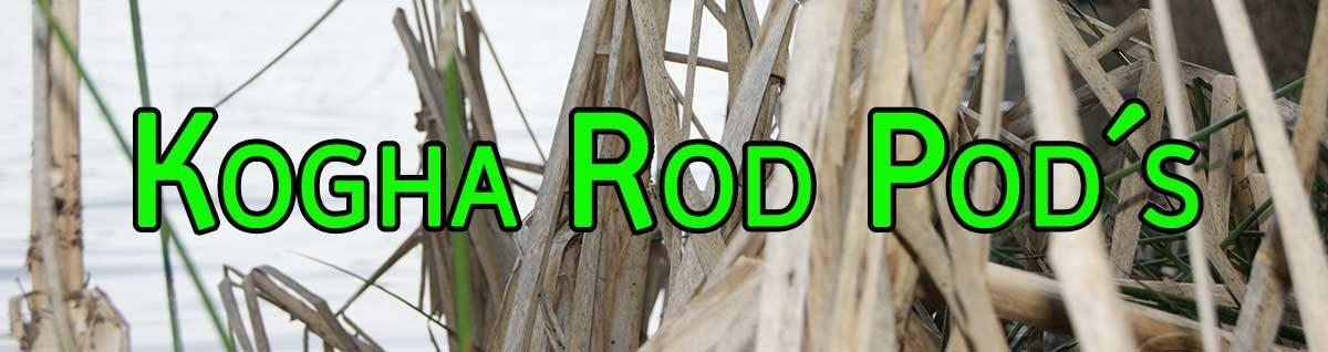 Kogha Rod Pod und Zubehör