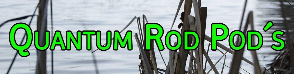 Rod Pod von Quantum sowie Zubehör und Banksticks