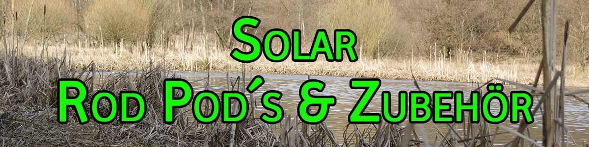 Solar Rod Pod, Banksticks und Zubehör